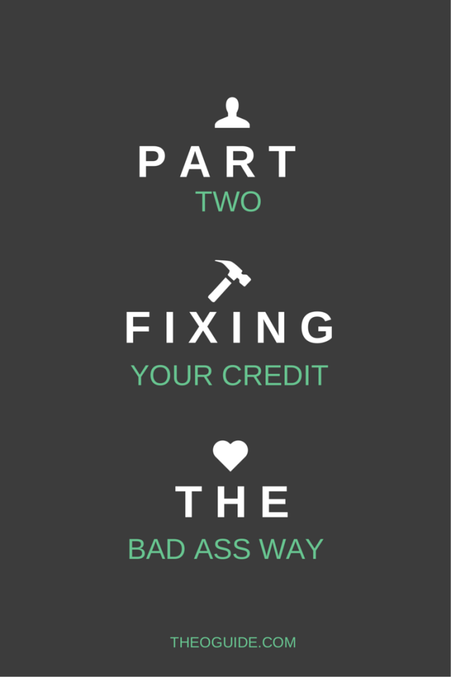 Credit Repair, Fixing Your Credit